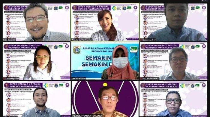 Workshop Vaksinator Covid-19 PBPDGI, Kemenkes RI, Pusdiklat Dinkes DKI Jakarta