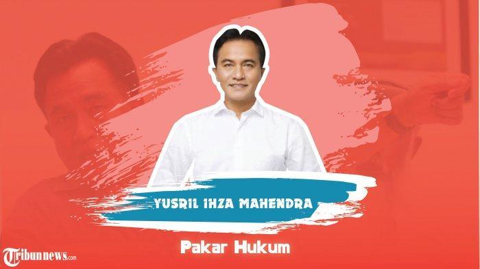 Yusril Ihza Mahendra : Presiden dan Mendagri Tidak Berwenang Copot Kepala Daerah