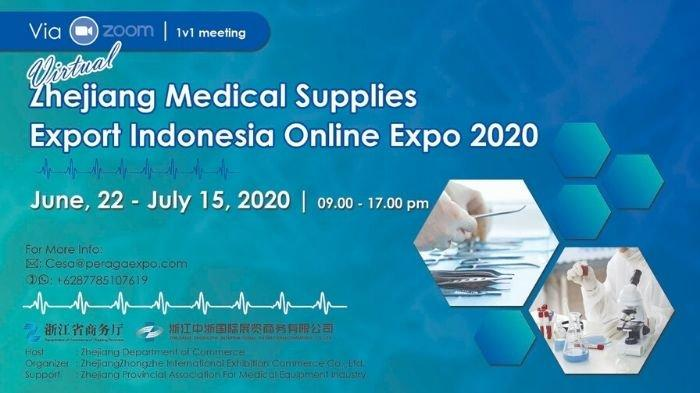 Zhejiang Medical Supplies Export Indonesia Online Expo 2020