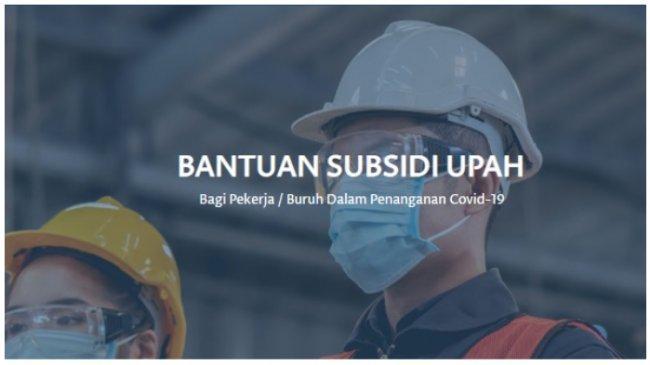 Cair Tanpa Potongan, Cek Penerima BLT Subsidi Gaji di bpjsketenagakerjaan.go.id atau kemnaker.go.id