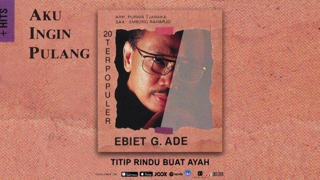 Chord Gitar Ebiet G Ade - Titip Rindu Buat Ayah, Lengkap dengan Lirik Lagunya