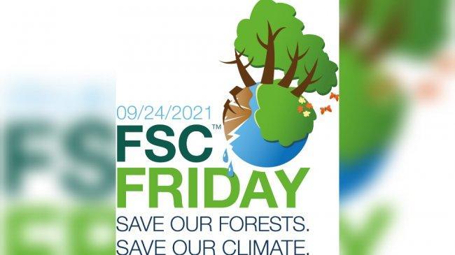 Perayaan FSC Friday 2021, Upaya Tingkatkan Kesadaran Pengelolaan Hutan Bertanggung Jawab