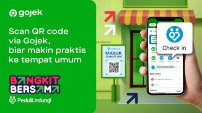 Cara Check In dan Check Out PeduliLindungi di Aplikasi Gojek dan Arti Warna QR Code yang Muncul