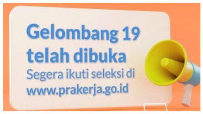 Pendaftaran Kartu Prakerja Gelombang 19 di www.prakerja.go.id, Info Lengkap di Sini