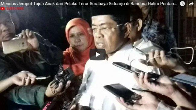 Mensos Jemput Tujuh Anak Pelaku Teror Surabaya dan Sidoarjo