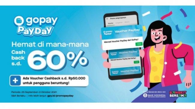 Promo GoPay PayDay: Voucher Cashback GoPay, Promo Diskon GoFood, hingga Promo Gratis Ongkir GoMart