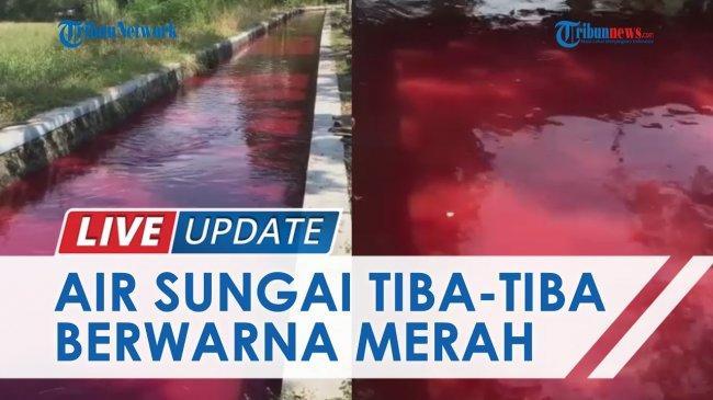 UPDATE Sungai di Klaten Berwarna Merah Seperti Darah, Polisi Turun Tangan, Ini Dugaan Penyebabnya