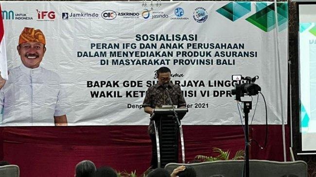 Wakil Ketua Komisi VI DPR: Kasus Gagal Bayar Asuransi, IFG Mampu Kembalikan Kepercayaan Masyarakat