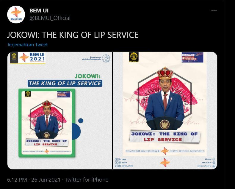 postingan akun twitter bem ui, menjuluki jokowi sebagai the king of lip service, sabtu (26/6/2021).