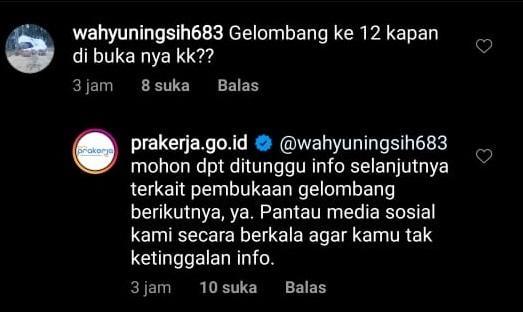 Seorang warganet menanyakan kapan pendaftaran Kartu Prakerja Gelombang 12 di akun Instagram resmi @prakerja.go.id.