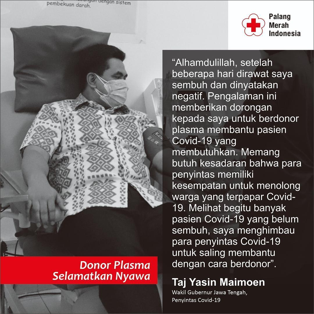 Wakil Gubernur Jawa Tengah Taj Yasin Maimoen ajak para penyintas Covid-19 donorkan plasma konvalesennya.