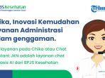 akses-layanan-bpjs-kesehatan-dalam-genggaman-melalui-chika.jpg