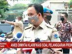 Politisi Gerindra-Demokrat: Polisi Tak Berhak Periksa Anies Baswedan, yang Berhak Itu Hanya Mendagri