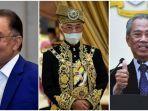 Raja Malaysia Beri Pesan kepada Rakyat Terutama Politisi di Tengah Konflik Politik Anwar-Muhyiddin