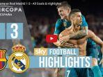 barcelona-1-vs-3-real-madrid-lihat-video-cuplikan-gol-dan-drama-pertandingannya_20170814_074827.jpg