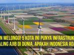 cover-bikin-melongo-5-kota-ini-punya-infrastruktur-paling-ajib-di-dunia-apakah-indonesia-ada_20161124_105242.jpg