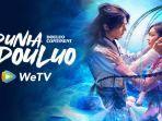 Dunia Douluo yang DibintangiXiao Zhan Tayang di WeTV dan iFlix