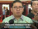 fadli-zon-soroti-soal-pemindahan-ibu-indonesia.jpg