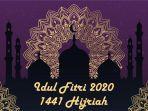 grafis-idul-fitri-1441-hijriah-2020.jpg