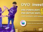 OVO Luncurkan Invest, Fitur Investasi Reksa Dana Mulai Rp 10 Ribu