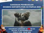 jadwal-pembukaan-esports-pon-xx-papua-2021-hari-ini-selasa-2192021.jpg