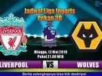 link-live-streaming-liverpool-vs-wolves-via-vidio-premier-penentuan-juara-liga-inggris.jpg