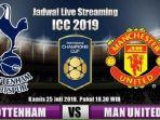 link-live-streaming-tottenham-vs-manchester-united-icc-2019-via-mola-tv-akses-di-sini.jpg