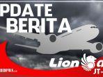 Update Kasus Jatuhnya Lion Air PK-LQP, Keluarga Korban Menolak Keluar dari Hotel