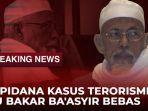 live-streaming-update-informasi-pembebasan-terpidana-kasus-terorisme-abu-bakar-baasyir.jpg