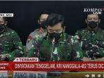 53 Awak Kapal Selam KRI Nanggala-402 Gugur, Panglima TNI Sebut Mereka Akan Diberi Kenaikan Pangkat
