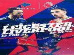 pertandingan-leicester-city-vs-liverpool-pekan-24-liga-inggris-live-mola-tv.jpg