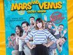 Rumah Produksi MNC Pictures Bocorkan Jadwal Tayang Film Mars & Venus