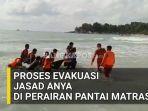 proses-evakuasi-jasad-anya-di-perairan-pantai-matras.jpg
