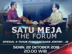 satu-meja-the-forum-spesial-4-tahun-pemerintahan-jokowi-jk_20181022_070710.jpg