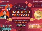 Siap-siap, Banjir Promo Akan Hadir di Virtual Daihatsu Festival!
