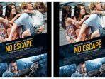 sinopsis-film-no-escape6.jpg