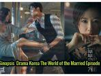 sinopsis-lengkap-drama-korea-the-world-of-the-married-episode-1-awal-mula-kecurigaan.jpg