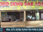 VIRAL Soto dan Es Teh Harga Rp 1000 di Sragen, Gratis Setiap Jumat, Penjual Sebut Ingin Bersedekah