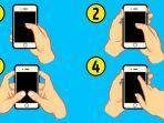 Bagaimanakah Caramu Memegang Ponsel? Pilihanmu Dapat Ungkapkan Sifat Aslimu!