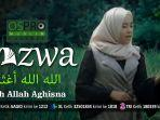 thumbnail-video-allah-allah-aghisna-nazwa-maulidia-official-music-video.jpg