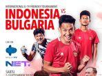 timnas-indonesia-vs-bulgaria-live-net-tv-dan-mola-tv.jpg