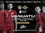 Timnas Indonesia Unggul atas Vanuatu pada Babak Pertama