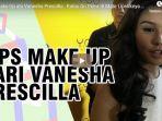 tips-make-up-ala-vanesha-prescilla.jpg