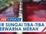 update-sungai-di-klaten-berwarna-merah-seperti-darah-polisi-turun-tangan-ini-dugaan-penyebabnya.jpg
