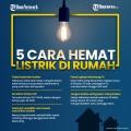 infografis-5-cara-hemat-listrik-di-rumah_20200924_121534.jpg