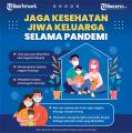 infografis-jaga-kesehatan-jiwa-keluarga-selama-pandemi_20210608_202105.jpg