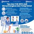infografis-tips-dan-trik-wfh-jadi-menyenangkan-dan-tetap-sehat_20210709_173435.jpg