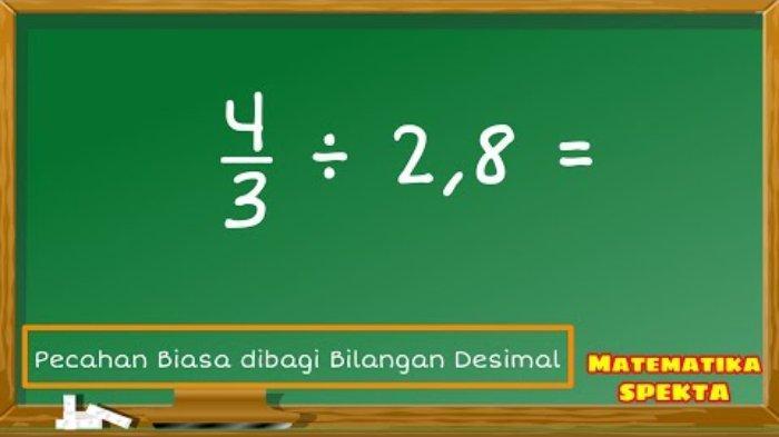 belajar-dari-rumah-tvri-cara-mudah-pembagian-bilangan-desimal-dengan-pecahan-2.jpg