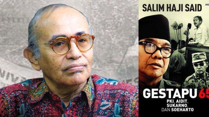 Profesor Salim Said dan bukunya. TERUNGKAP DN Aidit Tokoh G30S Ternyata Suka Baca Al Quran & Sering Khatam: Kesaksian Prof Salim Said.