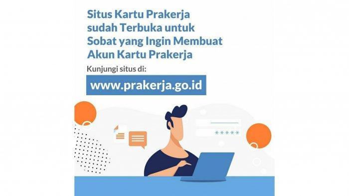 Situs Kartu Prakerja sudah terbuka untuk masyarakat Indonesia yang belum memiliki akun dan ingin membuat akun. Kunjungi situs resmi www.prakerja.go.id untuk membuat akun Kartu Prakerja.